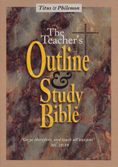 The Teacher's Outline & Study Bible™ First Edition: Titus & Philemon - Leadership Ministries Worldwide