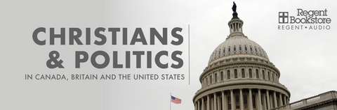 Mark Noll: Christians and Politics in Canada, Britain and the United States