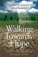 Walking Towards Hope: Experiencing Grace in a Time of Brokenness