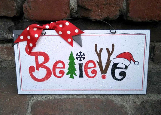 Christmas Sign.Believe Christmas Sign