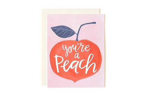 Greeting Card - Your a Peach