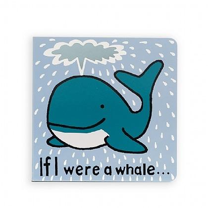 If I Were A Whale - Board Book