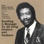 Sending A Message To All Drug Dealers By Rev Andrew Johnson