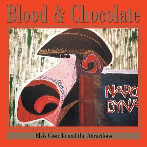 Blood & Chocolate By Elvis Costello & The Attractions