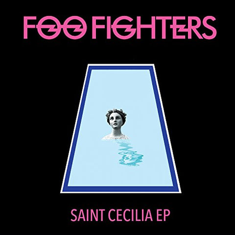 Saint Cecilia Ep By Foo Fighters (2016-08-03)