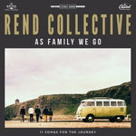 As Family We Go By Rend Collective (2015-08-03)