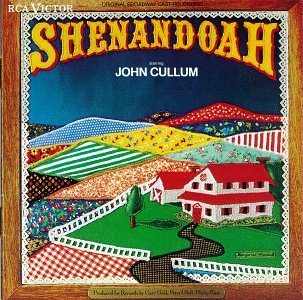 Shenandoah (1975 Original Broadway Cast)