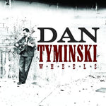 Wheels By Dan Tyminski (2008-06-17)