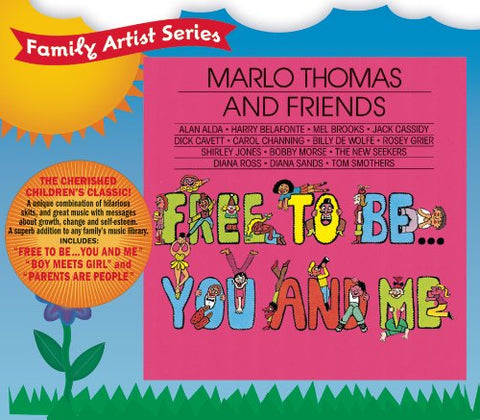 Free To Be...You And Me By Marlo Thomas And Friends (2006-05-09)