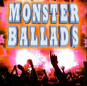 Monster Ballads By Various Artists (1999-06-29)