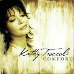 Comfort By Kathy Troccoli (2005-11-01)