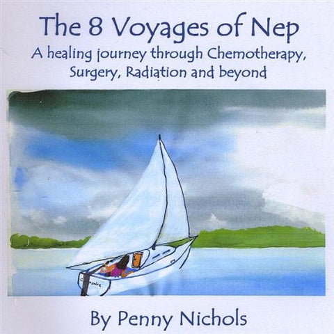 The 8 Voyages Of Nep By Penny Nichols