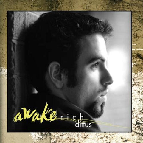 Awake By Rich Dittus