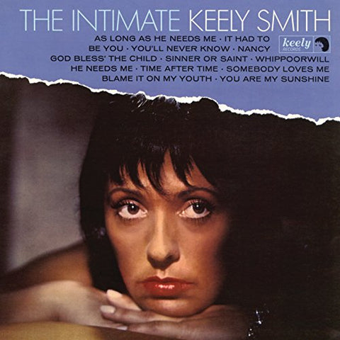 The Intimate Keely Smith (Expanded Edition) By Keely Smith (2016-02-01)