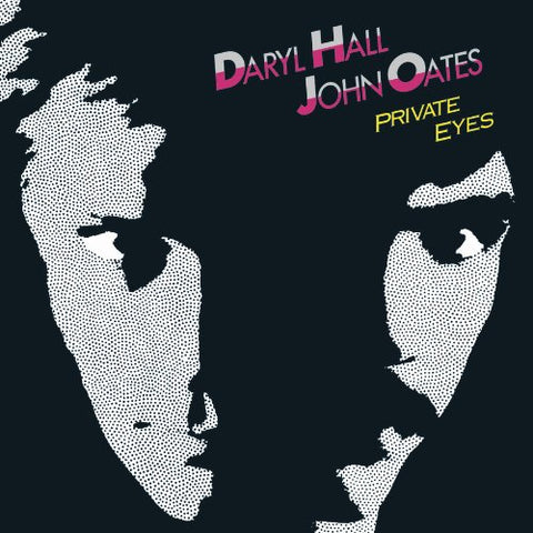 Private Eyes - Remastered By Daryl Hall & John Oates (2009-08-04)
