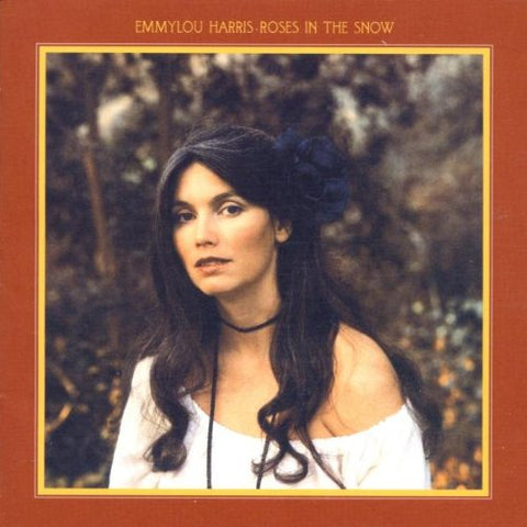 Roses In The Snow By Emmylou Harris (2002-07-16)