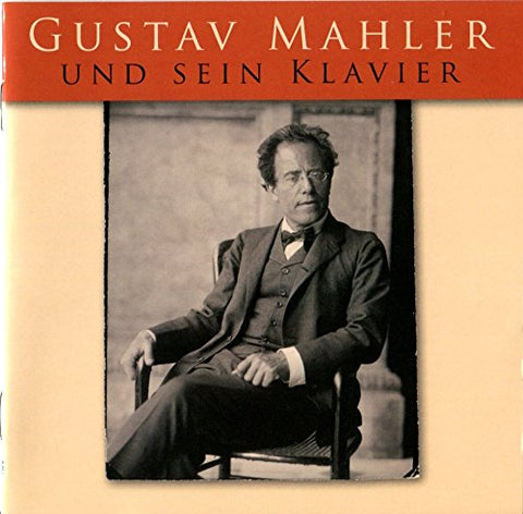 Playing Mahler On Mahler'S Grand Piano By Gustav Mahler (2010-09-14)