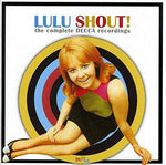 Shout: Complete Decca Recordings By Lulu (2009-06-23)