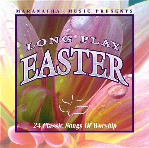 Maranatha Music Presents Long Play Easter (2000-08-02)