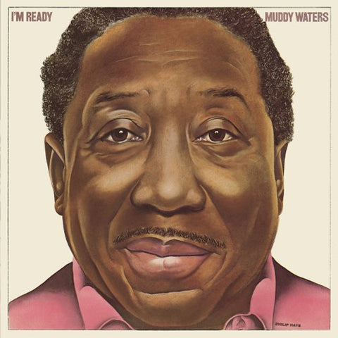 I'M Ready By Muddy Waters (2008-02-01)