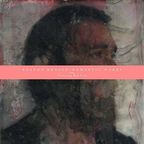 Romantic Works Featuring Ren Ford By Keaton Henson (2013-08-03)