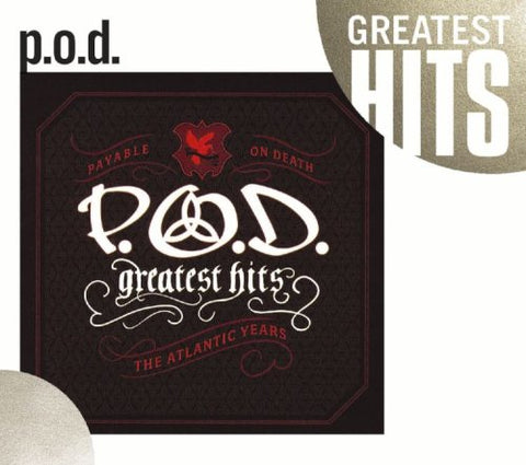 Greatest Hits: The Atlantic Years By P.O.D. (2008-08-03)