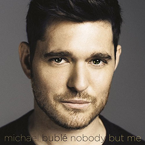 Nobody But Me (Deluxe) By Michael Bubl