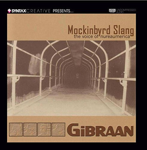 Mockinbyrd Slang: The Voice Of Nureaumerica By Gibraan