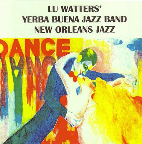 Lu Watters' Yerba Buena Jazz Band, Vol. 2 By Lu Watters' Yerba Buena Jazz Band (2008-05-20)