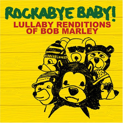 Rockabye Baby! Lullaby Renditions Of Bob Marley By Rockabye Baby! (2007-03-13)