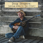 Going Down To The River By Doug Seegers (2014-08-03)