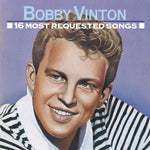 16 Most Requested Songs By Bobby Vinton (2009-04-28)