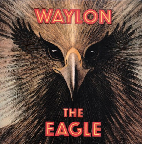 The Eagle By Waylon Jennings (2003-06-24)