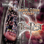 The Tempest By Insane Clown Posse (2007-03-20)