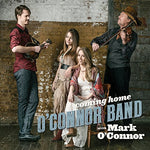Coming Home By O'Connor Band / Mark O'Connor