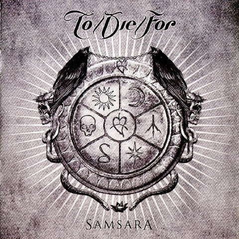 Samsara By To Die For (2012-08-07)