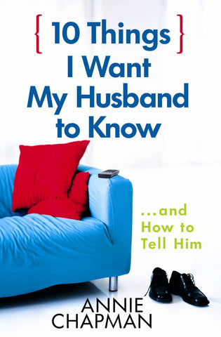 10 Things I Want My Husband To Know
