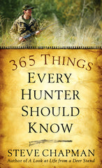 365 Things Every Hunter Should Know