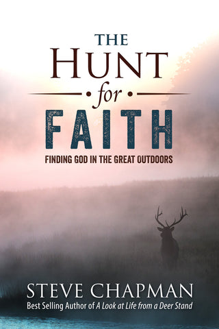 The Hunt for Faith