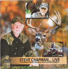 Steve Chapman…Live / Stories and Songs for Sportsmen