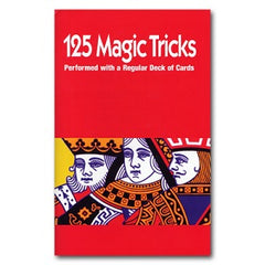 125 Magic Tricks (Performed with Regular Cards)