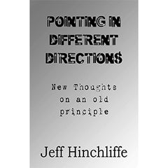 Pointing In Different Directions by Jeff Hinchliffe (E-Book)