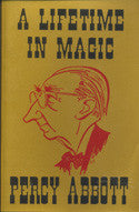 A Lifetime In Magic Book By Percy Abbott