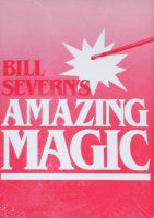 Bill Severn's Amazing Magic