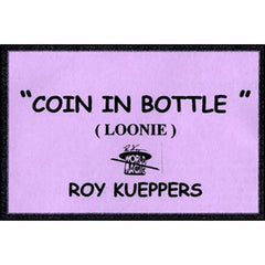 Coin in Bottle (Loonie)