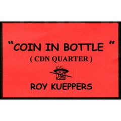 Coin in Bottle (Canadian Quarter)