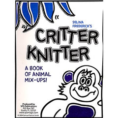 Critter Knitter by Salina Frederick