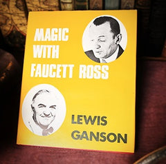 Magic with Faucett Ross (Limited/Out of Print) by Lewis Ganson