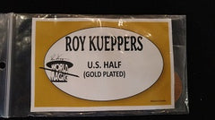 Gold-Plated US Half Dollar by Roy Kueppers