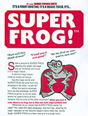 Super Frog by Samuel Patrick Smith